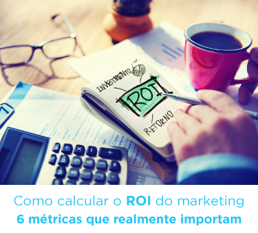 Como calcular o ROI do marketing